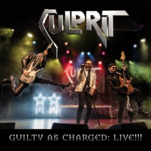 "CULPRIT announces that ""Guilty As Charged Live"" is completed"